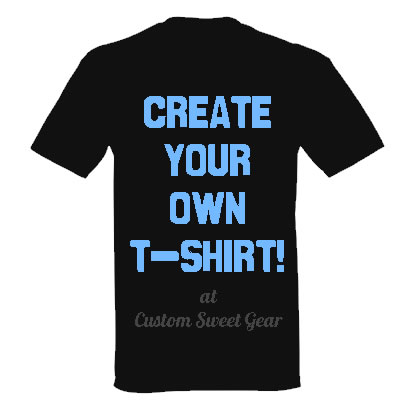 Custom t shirts custom apparel customize t shirts for Design your own custom t shirts